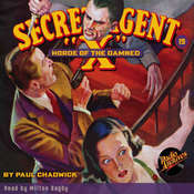 Secret Agent X: Horde of the Damned Audiobook, by Paul Chadwick