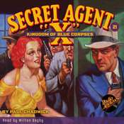 Secret Agent X: Kingdom of Blue Corpses, by G. T. Fleming-Roberts