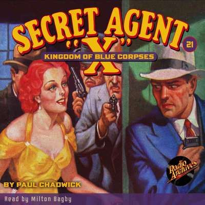 Secret Agent X: Kingdom of Blue Corpses Audiobook, by G. T. Fleming-Roberts