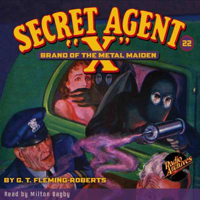 Secret Agent X: Brand of the Metal Maiden Audiobook, by G. T. Fleming-Roberts