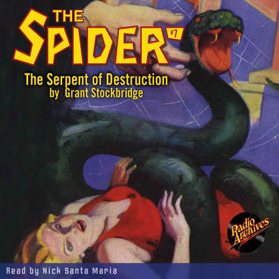 Spider #7, The: Serpent of Destruction Audiobook, by Grant Stockbridge