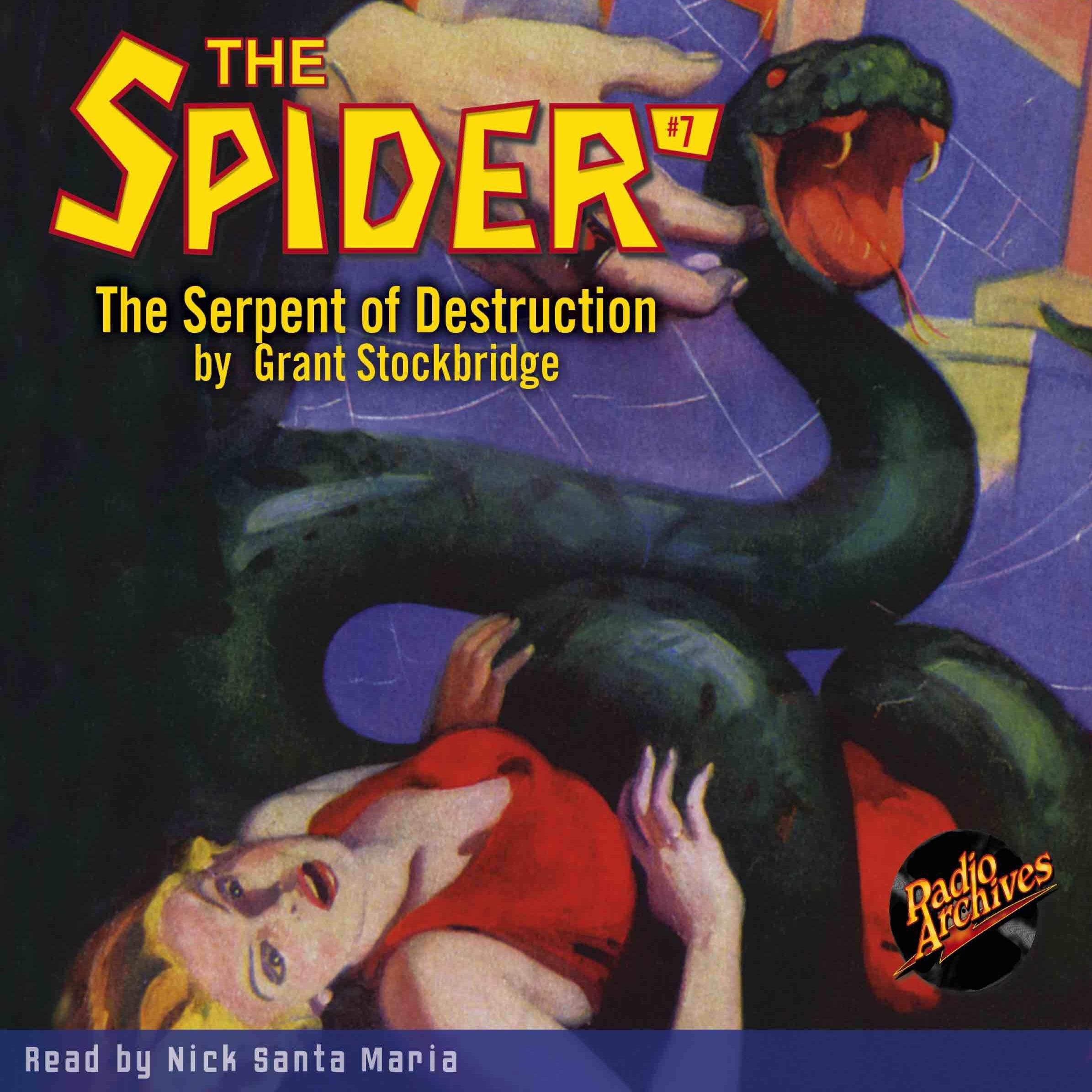 Printable Spider #7, The: Serpent of Destruction Audiobook Cover Art
