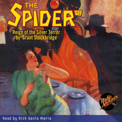 Spider #12, The: Reign of the Silver Terror Audiobook, by Grant Stockbridge