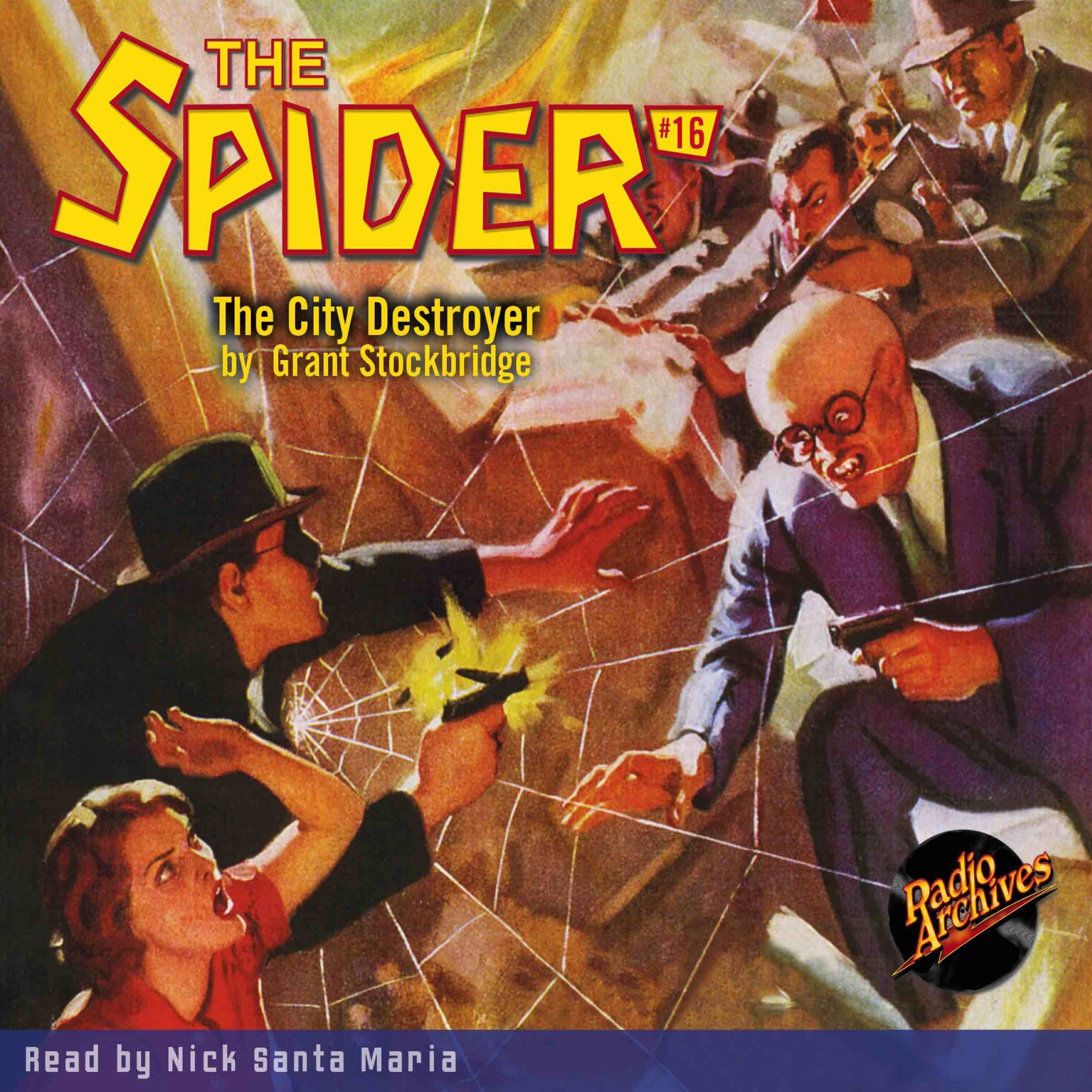 Printable Spider #16, The: The City Destroyer Audiobook Cover Art