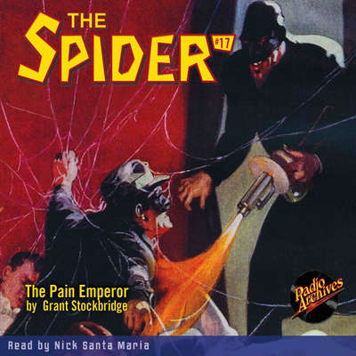 Spider #17, The: The Pain Emperor Audiobook, by Grant Stockbridge
