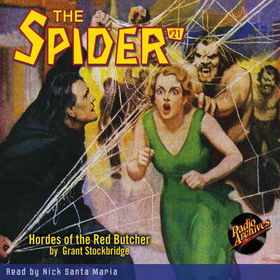 Spider #21, The: Hordes of the Red Butcher Audiobook, by Grant Stockbridge