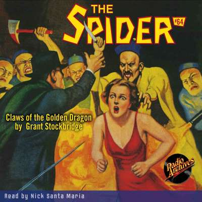 Spider #64, The: Claws of the Golden Dragon Audiobook, by Grant Stockbridge