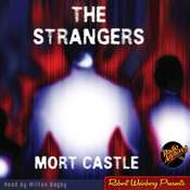 The Strangers Audiobook, by Mort Castle