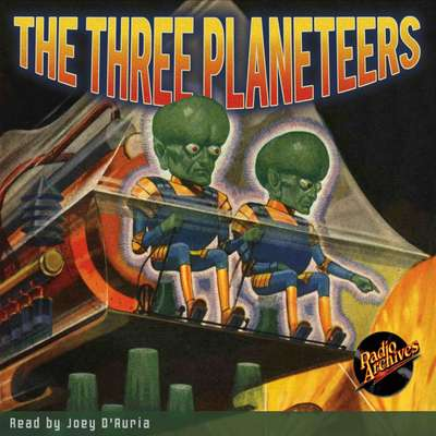 The Three Planeteers Audiobook, by Edmond Hamilton