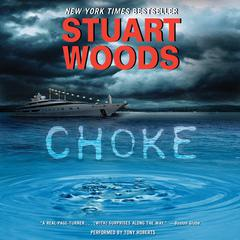 Choke: A Novel Audiobook, by Stuart Woods