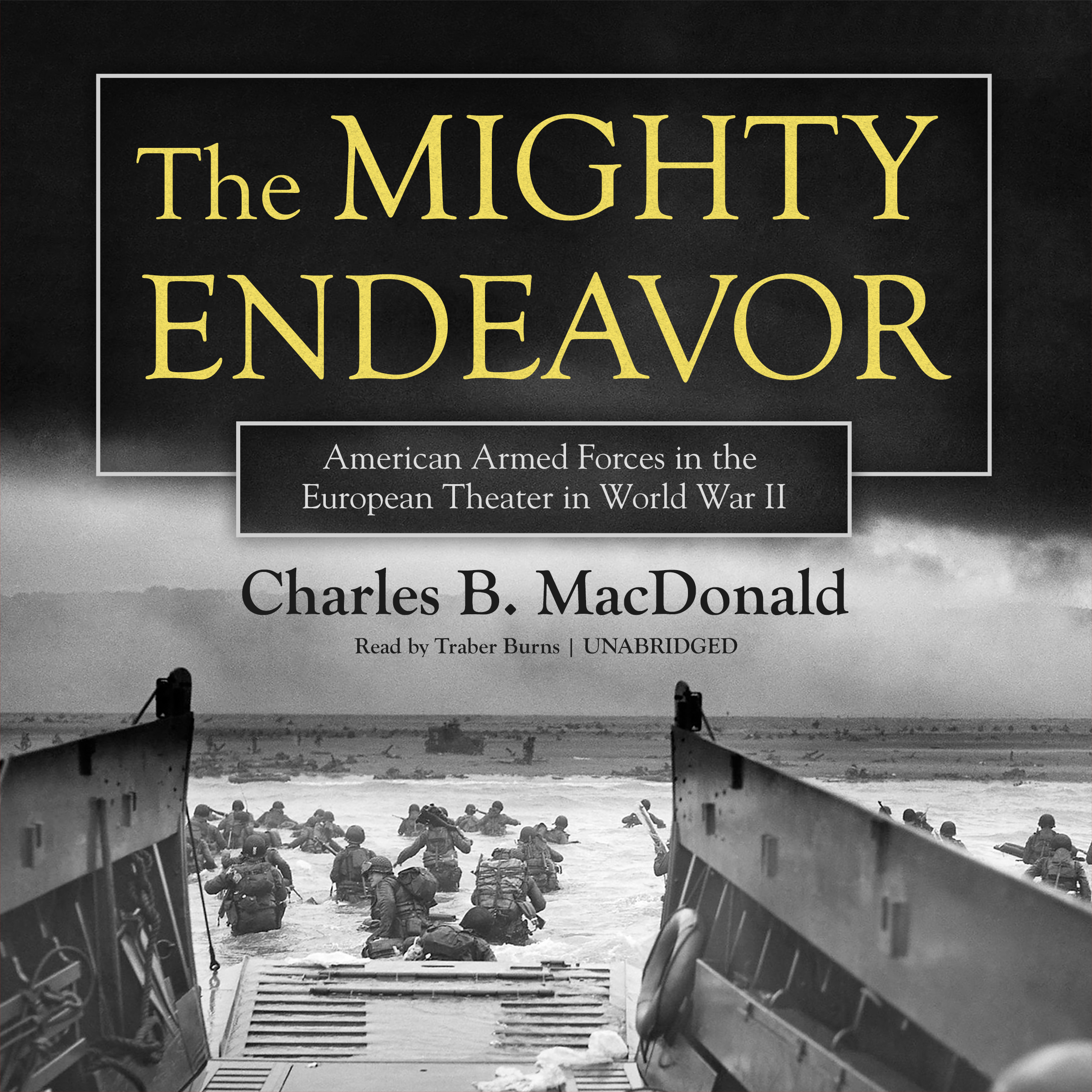Printable The Mighty Endeavor: American Armed Forces in the European Theater in World War II Audiobook Cover Art
