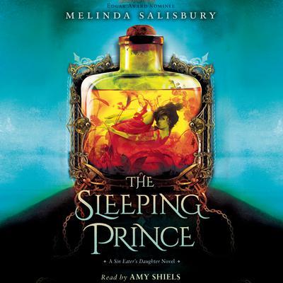 The Sleeping Prince: A Sin Eater's Daughter Novel Audiobook, by Melinda Salisbury