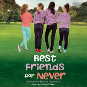 Best Friends for Never Audiobook, by Adrienne Maria Vrettos