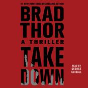 Takedown: A Thriller, by Brad Thor