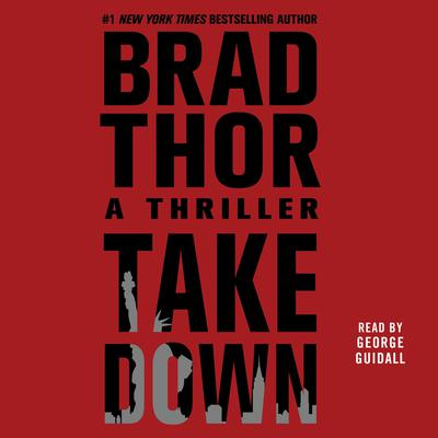 Takedown: A Thriller Audiobook, by Brad Thor