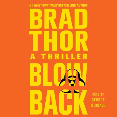 Blowback: A Thriller Audiobook, by Brad Thor