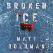 Broken Ice Audiobook, by Matt Goldman