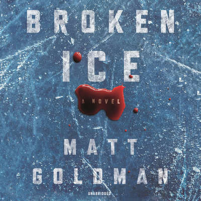 Broken Ice Audiobook, by Matt Goldman