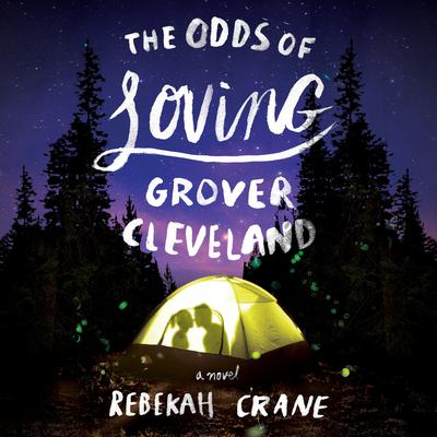 The Odds of Loving Grover Cleveland Audiobook, by Rebekah Crane