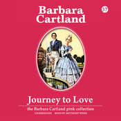 Journey to Love Audiobook, by Barbara Cartland