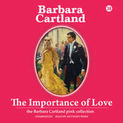 The Importance of Love Audiobook, by Barbara Cartland