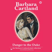 Danger to the Duke, by Barbara Cartland