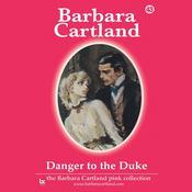 Danger to the Duke Audiobook, by Barbara Cartland