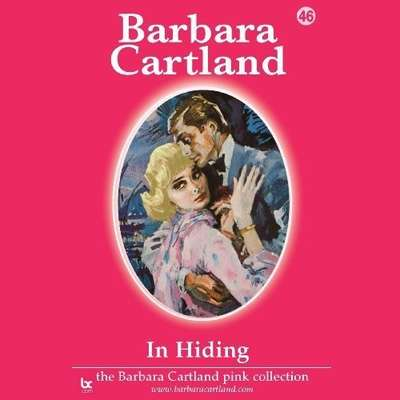 In Hiding Audiobook, by Barbara Cartland