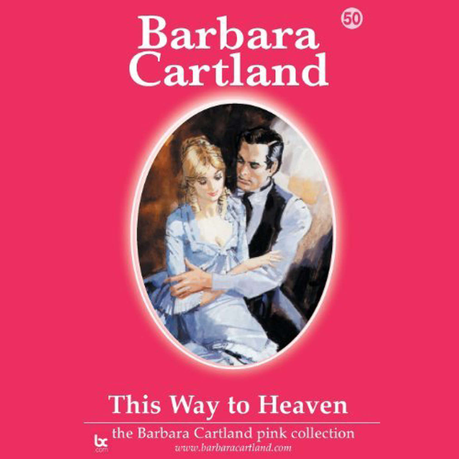 Printable This Way to Heaven: The Barbara Cartland Pink Series, Book 50  Audiobook Cover Art