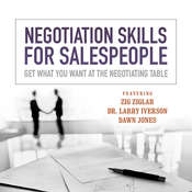Negotiation Skills  for Salespeople: Get What You Want at the Negotiating Table Audiobook, by Made for Success