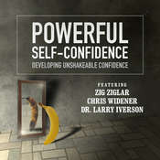 Powerful Self-Confidence: Developing Unshakeable Confidence Audiobook, by Made for Success