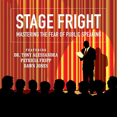 Stage Fright: Mastering the Fear of Public Speaking  Audiobook, by Dianna Booher