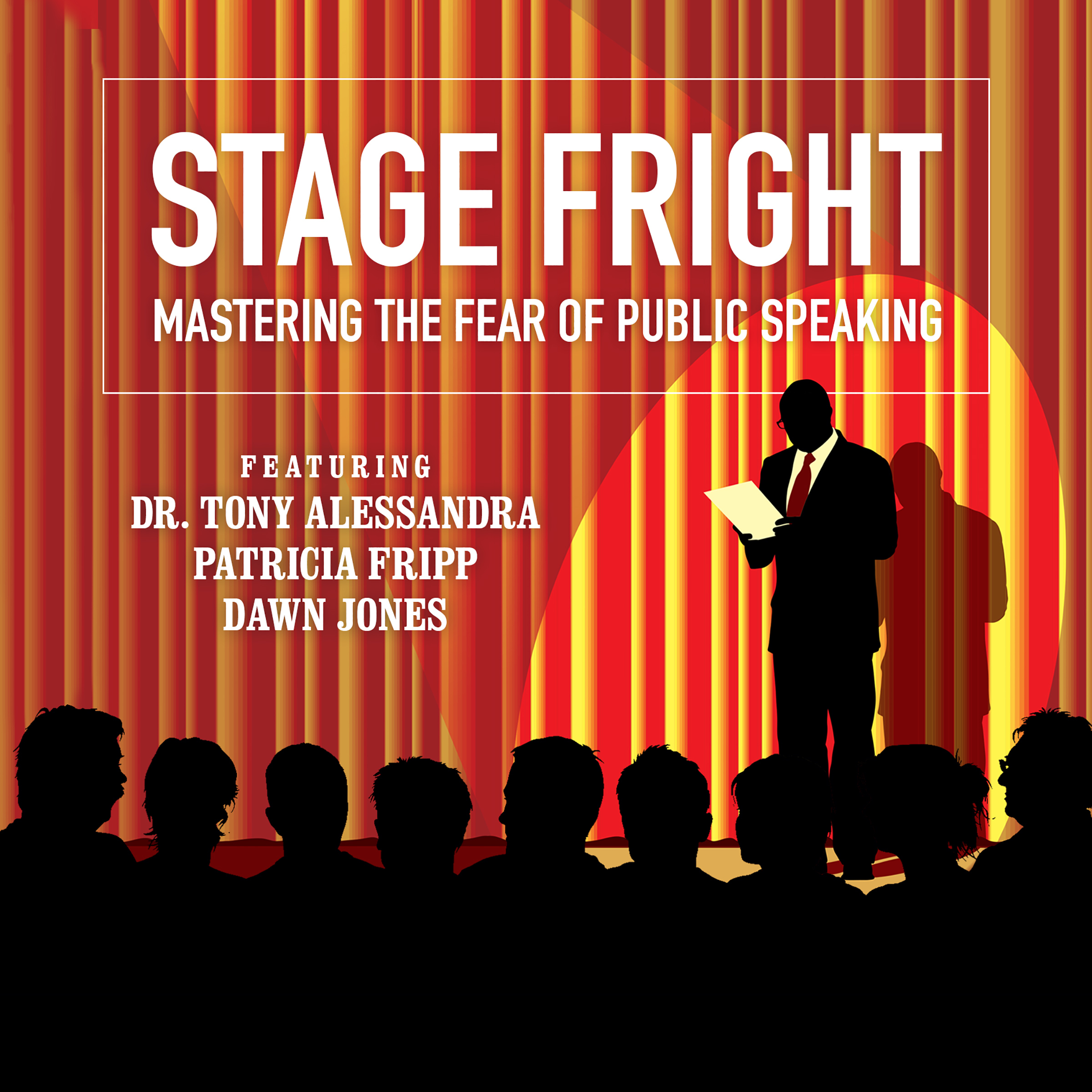 Printable Stage Fright: Mastering the Fear of Public Speaking  Audiobook Cover Art