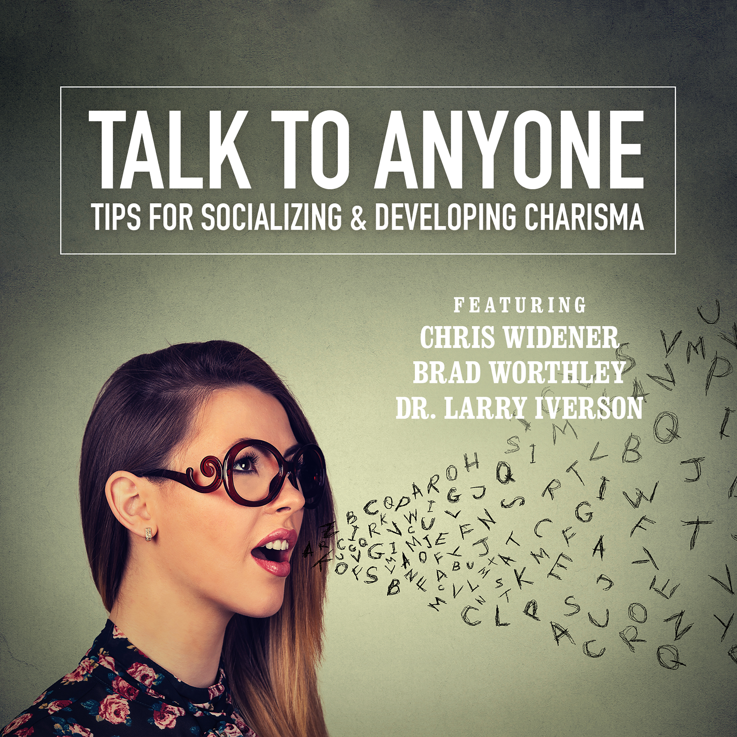 Printable Talk to Anyone: Tips for Socializing & Developing Charisma Audiobook Cover Art