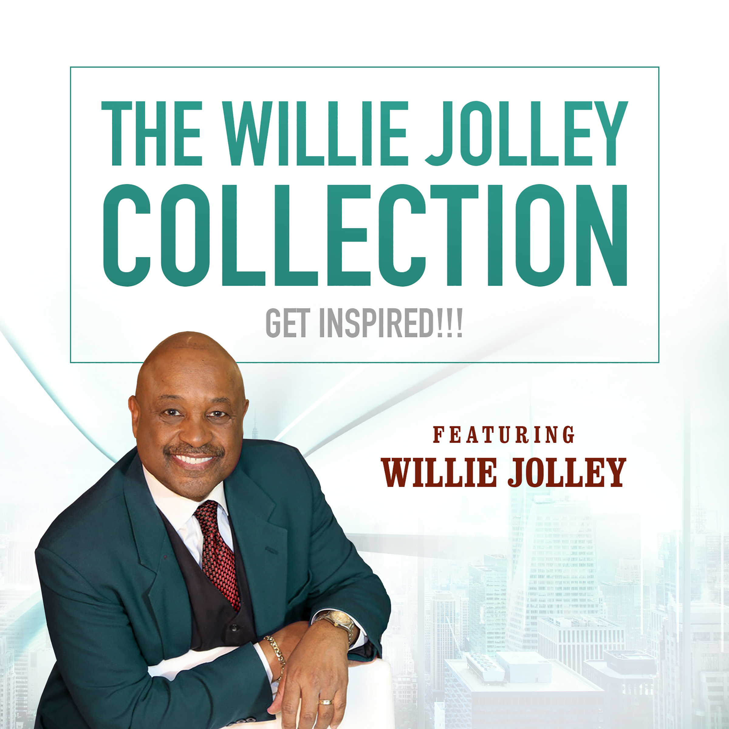 Printable The Willie Jolley Collection: Get Inspired!!! Audiobook Cover Art