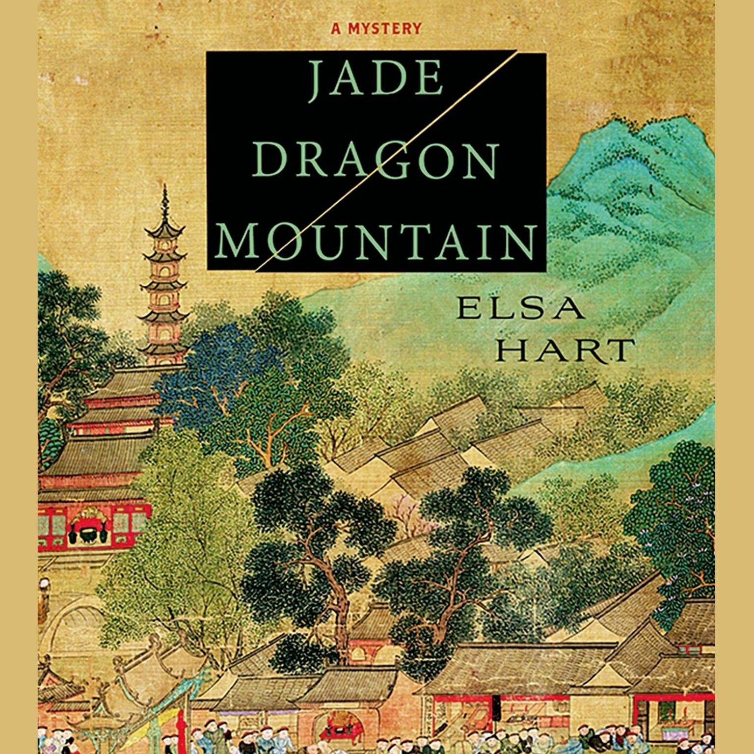 Printable Jade Dragon Mountain: A Mystery Audiobook Cover Art