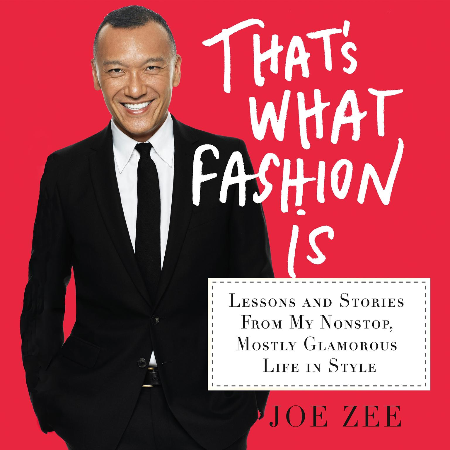 Printable That's What Fashion Is: Lessons and Stories from My Nonstop, Mostly Glamorous Life in Style Audiobook Cover Art
