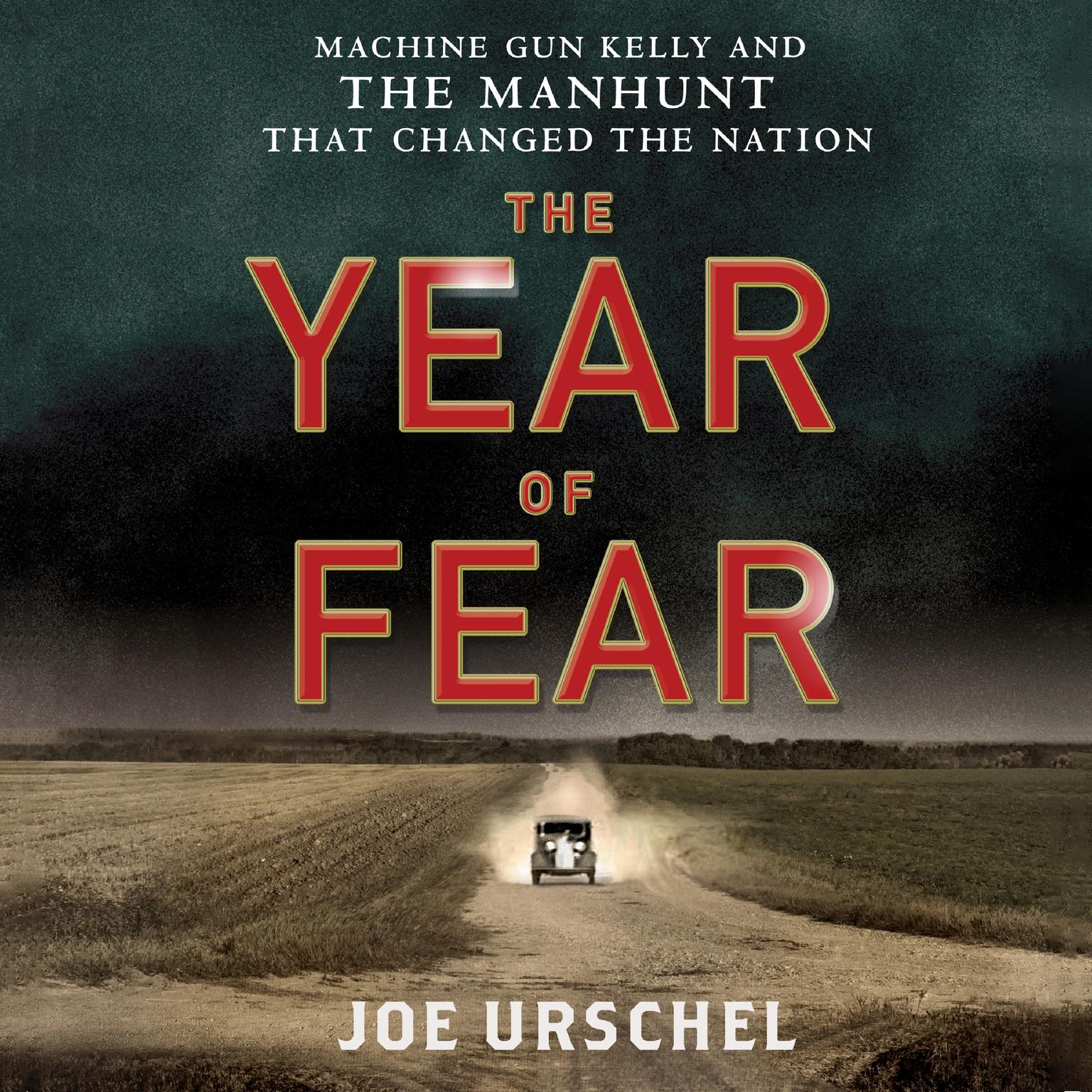 Printable The Year of Fear: Machine Gun Kelly and the Manhunt That Changed the Nation Audiobook Cover Art