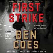 First Strike: A Thriller, by Ben Coes