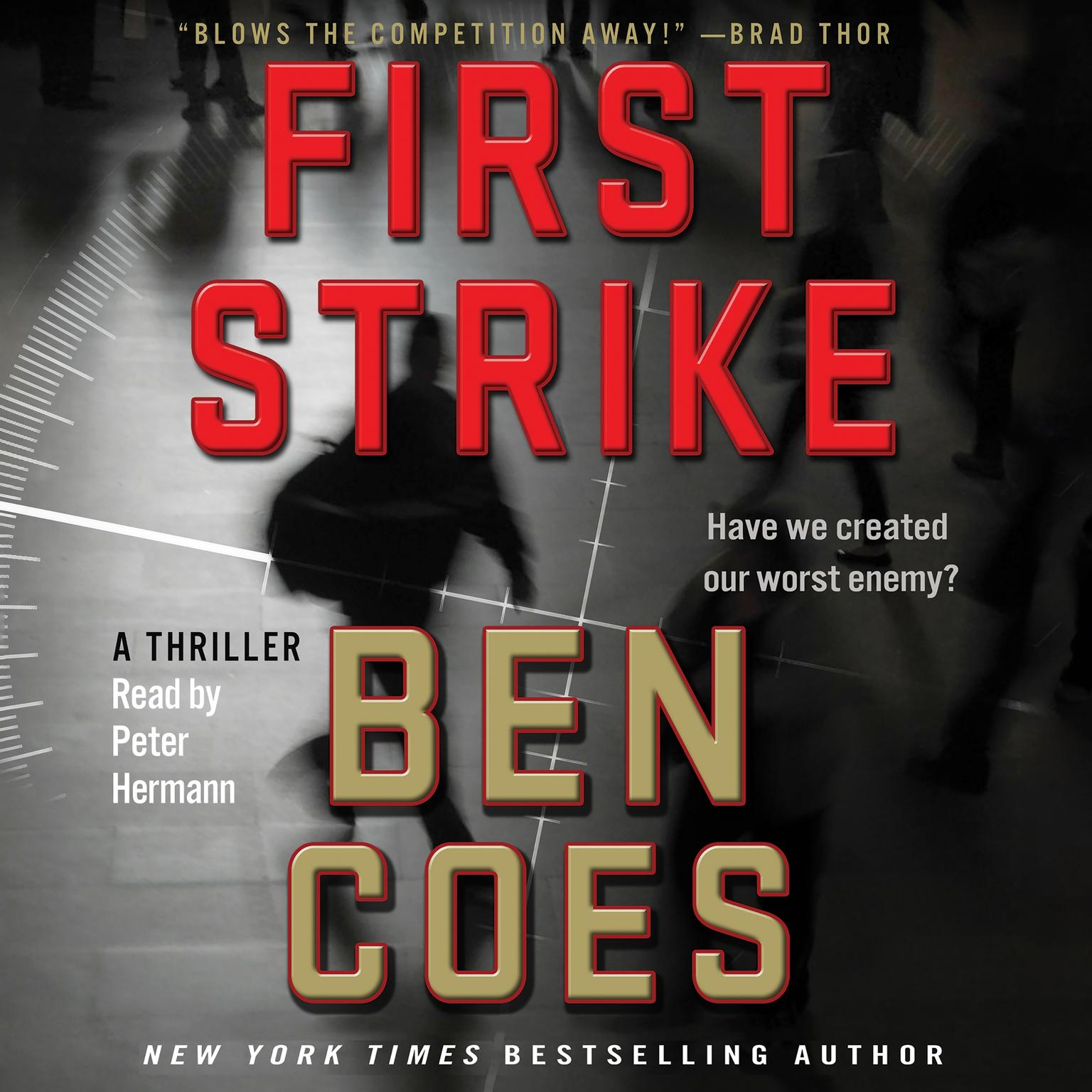 Printable First Strike: A Thriller Audiobook Cover Art