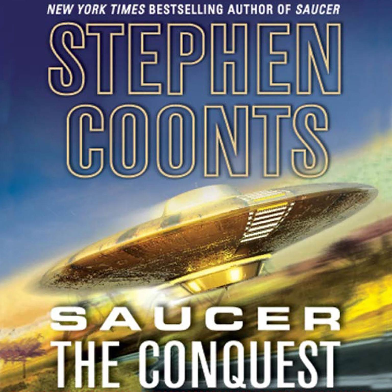 Printable Saucer: The Conquest: The Conquest Audiobook Cover Art
