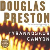Tyrannosaur Canyon, by Douglas Preston