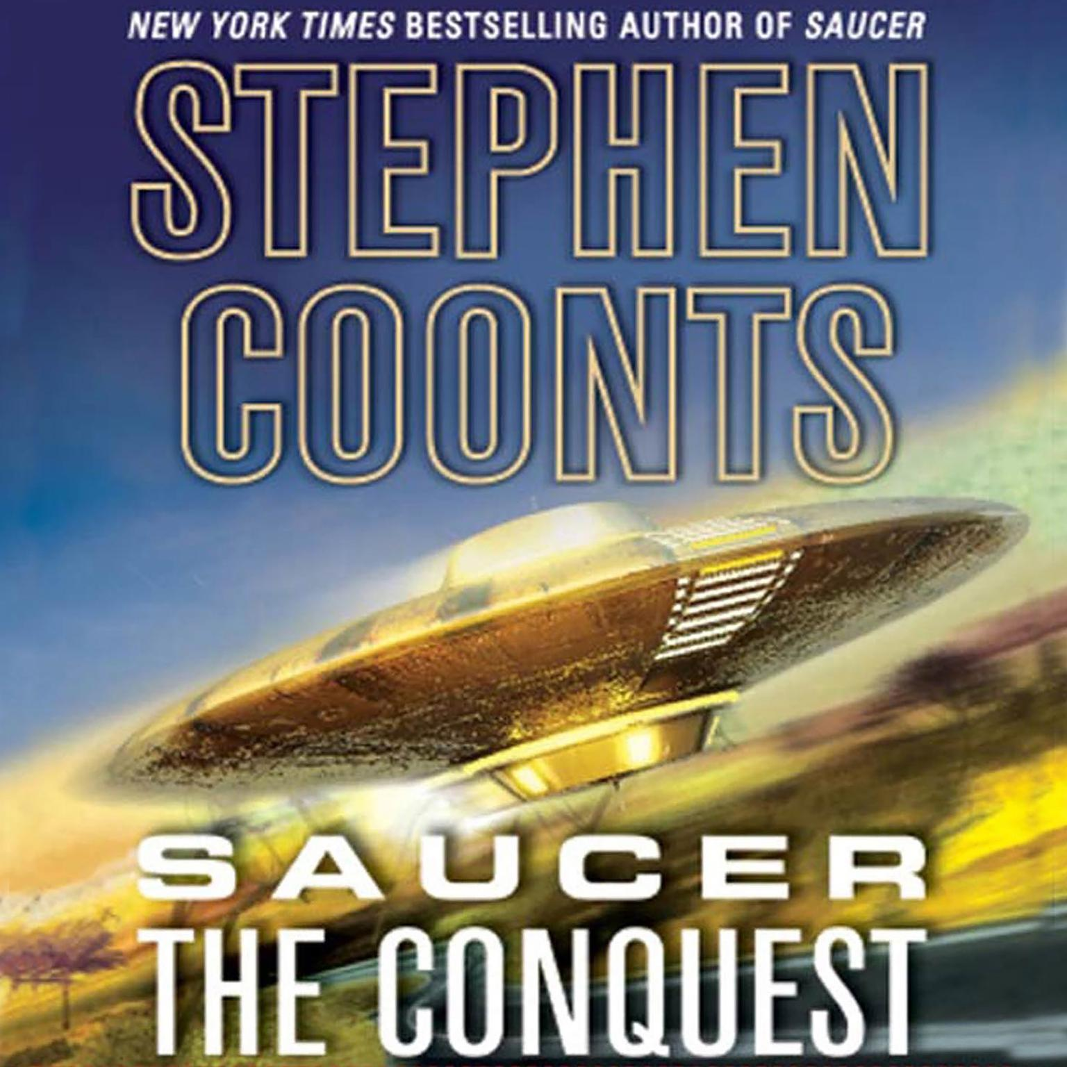 Printable Saucer: The Conquest Audiobook Cover Art