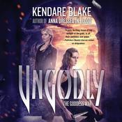 Ungodly: A Novel Audiobook, by Kendare Blake