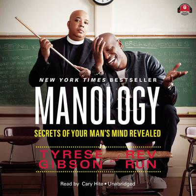 Manology: Secrets of Your Man's Mind Revealed Audiobook, by Tyrese Gibson