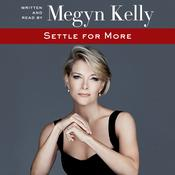 Settle for More, by Megyn Kelly