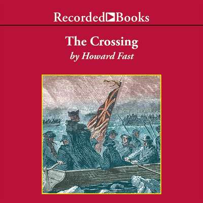 The Crossing Audiobook, by Howard Fast