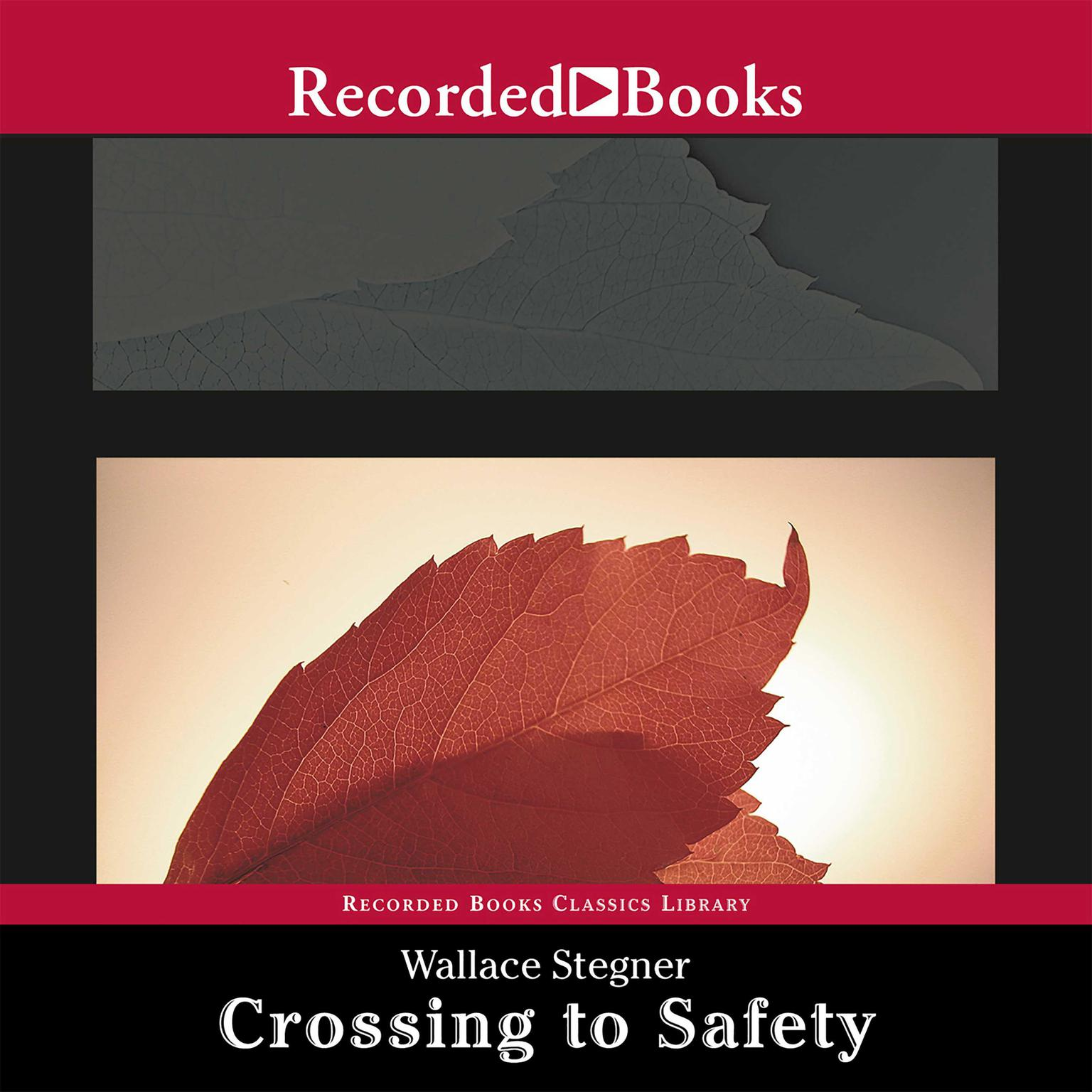 Printable Crossing to Safety Audiobook Cover Art