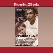 Cruzando la frontera, by Rubén Martínez