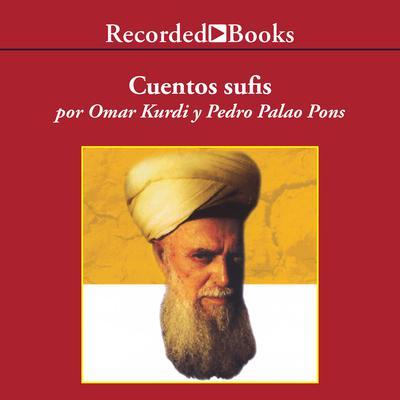 Cuentos Sufis Audiobook, by Omar Kurdi
